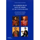 Les Karageorges, rois de Serbie et de Yougoslavie