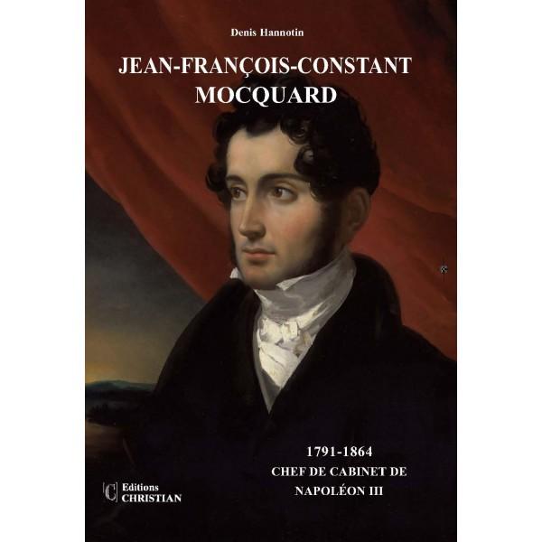http://www.librairie-genealogique.com/5305-thickbox/jean-francois-constant-mocquard-1791-1864-chef-de-cabinet-de-napoleon-iii.jpg