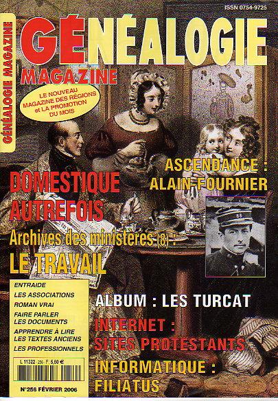Généalogie Magazine n° 256 - février 2006